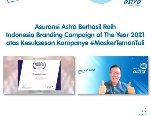 Asuransi Astra Berhasil Raih Indonesia Branding Campaign of The Year 2021 atas Kesuksesan Kampanye #MaskerTemanTuli