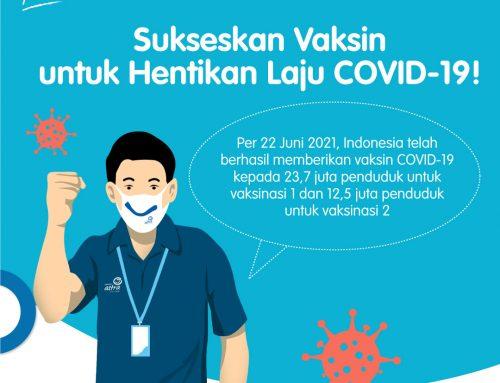 #POMInfo: Sukseskan Vaksin untuk Hentikan Laju COVID-19!