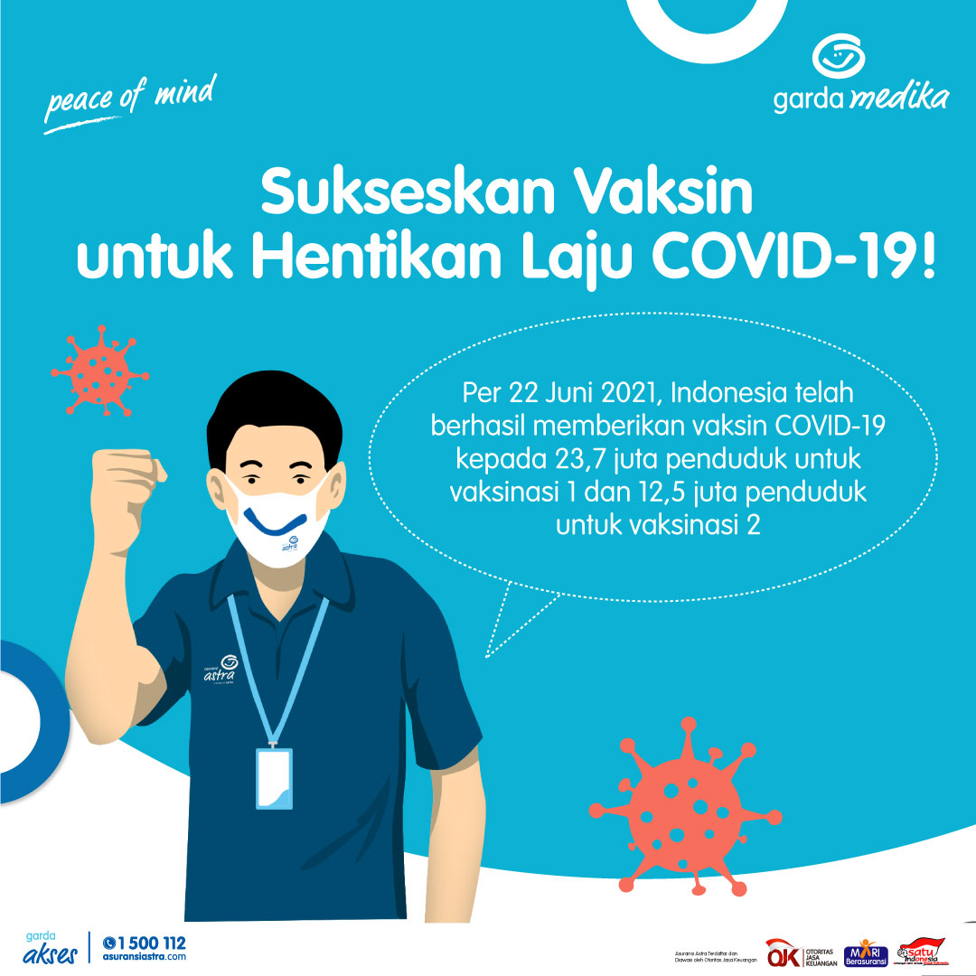 Sukseskan Vaksin untuk Hentikan Laju COVID-19